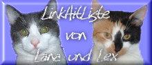=^..^= LinkHitListe von Lana und Lex =^..^=